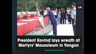 President Kovind lays wreath at Martyrs