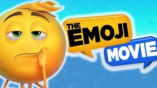 So I Finally Watched The Emoji Movie...