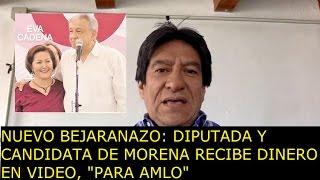 Nuevo Bejaranazo: diputada y candidata de Morena  recibe dinero en video,