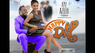 HAPPY DAY BY AZIZ AZION OFFICIAL AUDIO