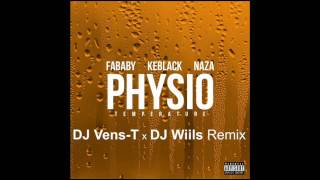 Fababy, Keblack & Naza - Physio Remix (Dj Vens-T & Dj Wiils)
