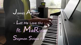 James Arthur  Let Me Love The Lonely Ft Marina Piano Cover