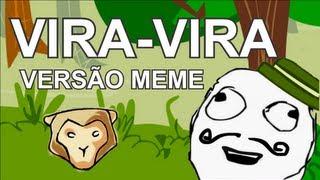 Vira-Vira - Mamonas Assassinas (VERSÃO MEME)