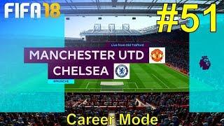FIFA 18 - Manchester United Career Mode #51: vs. Chelsea