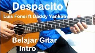 Belajar Gitar Despacito Luis Fonsi ft. Daddy Yankee (Intro) - Belajar Gitar Fingerstyle Untuk Pemula
