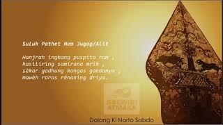 Latihan Suluk: [2] Suluk Pathet Nem Jugag (Hanjrah ingkang puspita rum)