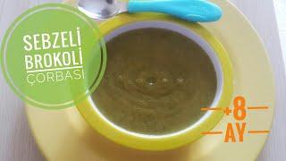 İştahsız Bebekler İçin Sebzeli Brokoli Çorbası (+8ay) | Sağlıklı Bebek Çorbası | Konuşan Anne