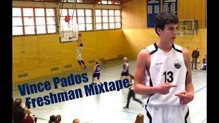Vince Pados Official Freshman Mixtape