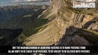 -- Having Patience (Sabr) in Islam --