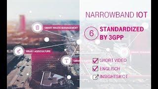 NB-IoT - Standardized by 3GPP