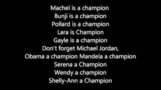 DJ BRAVO'S  CHAMPION (LYRICS ON SCREEN )