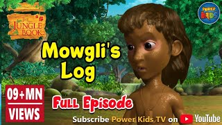 Jungle Book Hindi Season 1 Episode 11 Mowgli Log Special