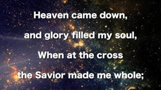 Heaven Came Down , Instrumental (Glory filled my soul)