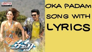 Racha Full Songs With Lyrics - Oka Padam Song - Ram Charan Tej, Tamannaah Bhatia