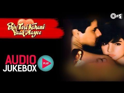Xxx Mp4 Phir Teri Kahani Yaad Aayee Jukebox Full Songs Rahul Pooja Anu Malik 3gp Sex