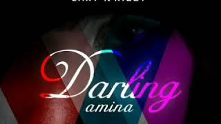 LAXY ft KIZZY Darling(amina)