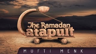 The Ramadan Catapult ᴴᴰ ┇ Amazing Reminder ┇ by Mufti Menk ┇ TDR Production ┇
