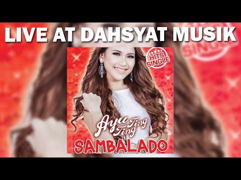 Ayu Ting Ting - Sambalado [Live DahSyat Musik] Mp3