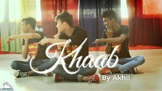 Khaab By Akhil II DANCE Choreography By Sunder || Offcial Video || 2016