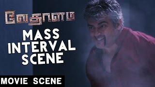 Vedalam - Mass Interval Scene | Ajith | Lakshmi Menon | Anirudh