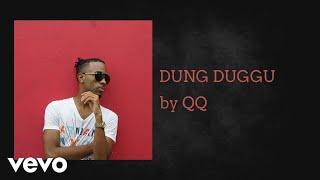 QQ - DUNG DUGGU (AUDIO)