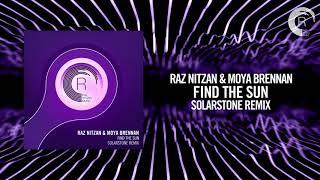 Raz Nitzan & Moya Brennan - Find The Sun (Solarstone Remix)