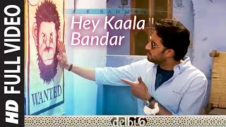 Hey Kaala Bandar [Full Song] - Delhi 6