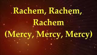 Rachem Mercy   Lyrics and Translation