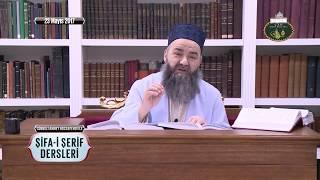 Cübbeli Ahmet Hoca Efendi İle Şifa-i Şerif Dersleri 49. Bölüm 23 Mayıs 2017