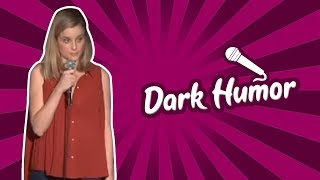 Dark Humor (Stand Up Comedy)