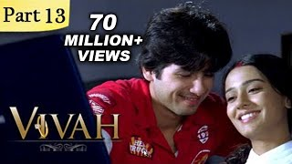 Vivah Full Movie   (Part 13/14)   New Released Full Hindi Movies   Latest Bollywood Movies