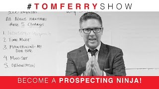 Overcome the Fear of Prospecting | #TomFerryShow Episode 51