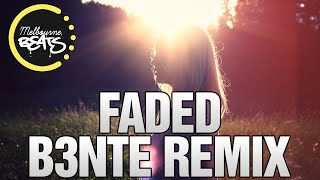 Alan Walker - Faded (B3nte Remix)