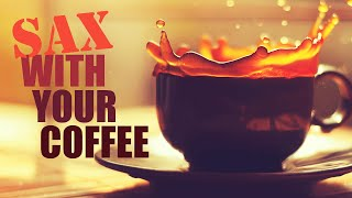 Coffee Jazz • Relaxing Music for Studying and Stress Relief • Smooth Jazz Saxophone