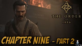 EVEN MORE ACTION - The Order 1886 - Chapter Nine (Part 2) - PS4 Gameplay & Review