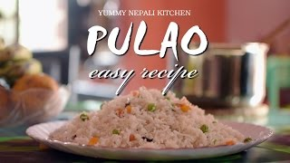 PULAO | How to Make Pulao | Nepali Food Recipe