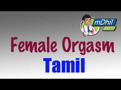 Female Orgasm: Secrets Behind a Women's Orgasm in Tamil