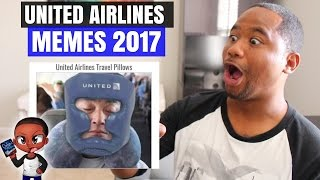 United Airlines MEMES & NEW MOTTOS 2017 | Alonzo Lerone