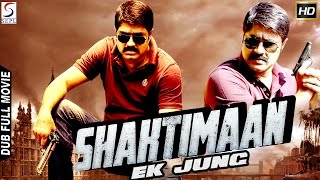 Shaktiman Ek Jung - Dubbed Hindi Movies 2017 Full Movie HD l Srikanth, Bhavana