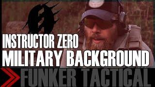 Instructor Zero   Military Background