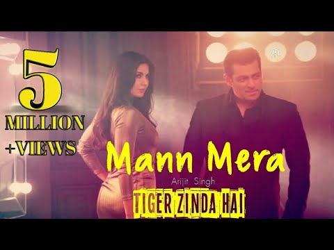 Xxx Mp4 Mann Mera Full Song Tiger Zinda Hai Salman Khan Katrina Kaif 3gp Sex