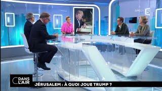 Jérusalem : à quoi joue Trump ? #cdanslair 07.12.2017