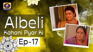 Albeli... Kahani Pyar Ki - Ep #17