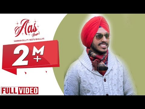 Aas (Hope ) |  Harman Gill | Full Official Video 2015 | Yaar Anmulle Records