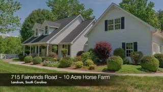 Horse Farm -  715 Fairwinds Road - Landrum, South Carolina