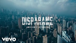 James Leon - Dispárame (feat. Joey Montana) [Video Oficial] ft. Joey Montana