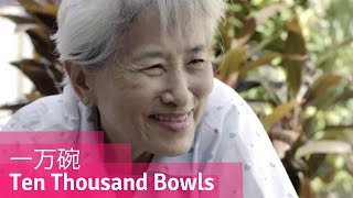 Ten Thousand Bowls - She Kept On Giving Even Until She Couldn't Anymore // Viddsee.com