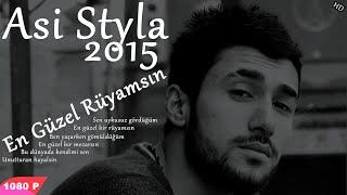 Asi Styla En Güzel Rüyamsın 2015