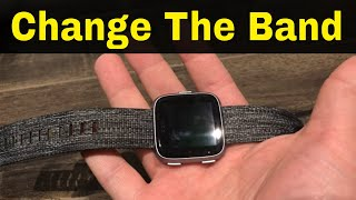How To Change A Fitbit Versa Band-Tutorial