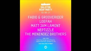 Fabio & Grooverider @ Dalston Roof Party, London - 03.08.2017